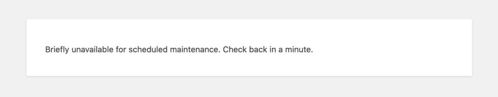 Briefly unavailable boodschap terwijl WordPress updates installeert.